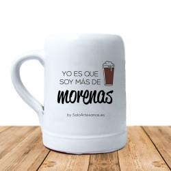 """Jarra """"Soy más de morenas"""""""